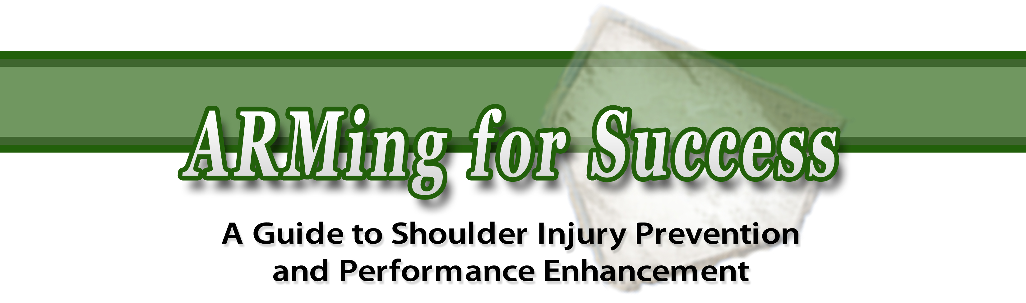 ARMing for Success: A Guide to Shoulder Injury Prevention and Performance Enhancement